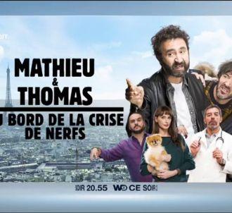 Bande-annonce de 'Mathieu et Thomas au bord de la crise...