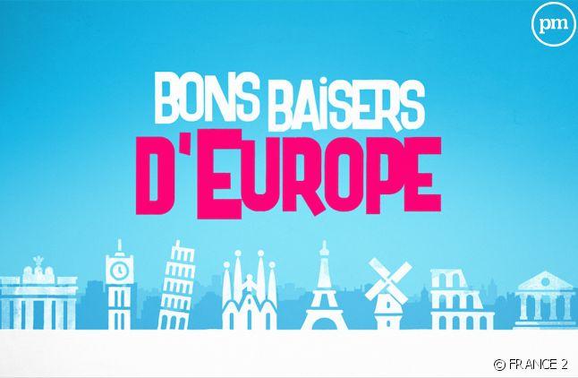 """Bons baisers d'Europe"""