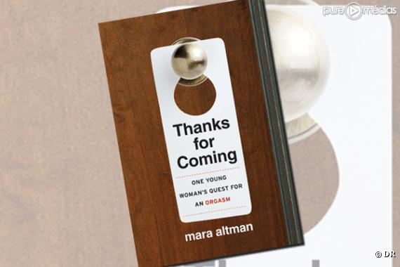 "Le livre ""Thanks for Coming"""