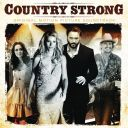 "Pochette : ""Country Strong"" soundtrack"