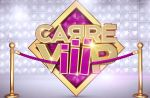 Carré ViiiP : Voici les 8 célébrités