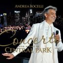 8. Andrea Bocelli - Concerto : One Night in Central Park