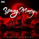 """7. Young Money - """"Rise of an Empire"""""""