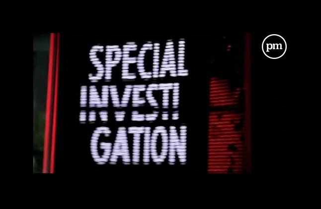 """""""Spécial Investigation"""" sur Canal+."""