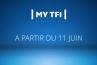 TF1 lance une formule remaniée et enrichie de son site MyTF1 le 11 juin