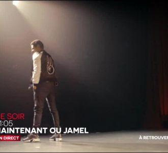 'Maintenant ou Jamel'