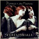 10. Florence and the Machine - Ceremonials