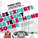 """""""Les experts passent, le téléphone sonne"""". La campagne de publicité de rentrée 2012 de France Inter"""