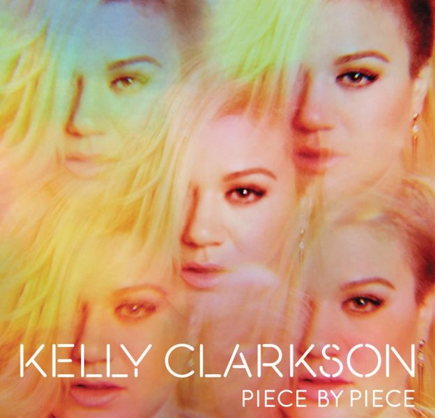 "1. Kelly Clarkson - ""Piece By Piece"""