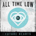 """2. All Time Low - """"Future Hearts"""""""