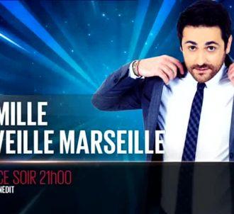 'Camille réveille Marseille' ce soir sur D8