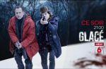 """""""Glacé"""" : M6 lance sa nouvelle série française ce soir"""