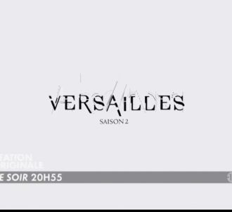 'Versailles' ce soir sur Canal+