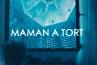"""""""Maman a tort"""" : L'adaptation de France 2 est-elle fidèle au roman ?"""