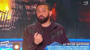 Incendie à Notre-Dame de Paris : Cyril Hanouna prend la défense de... Yann Barthès !