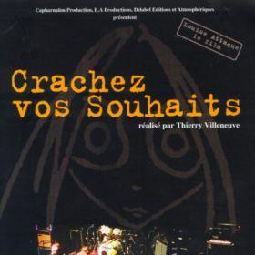 Crachez Vos Souhaits