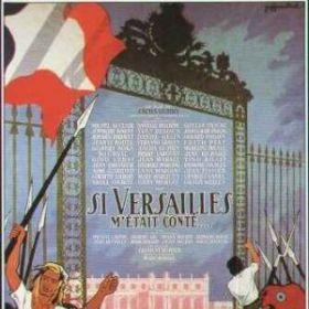 Si Versailles M'etait Conte