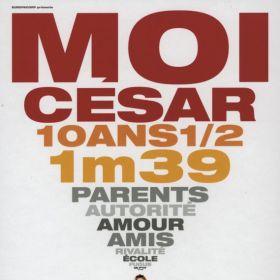 Moi Cesar, 10 Ans 1/2, 1m39