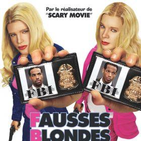 F.B.I - Fausses Blondes Infiltrées