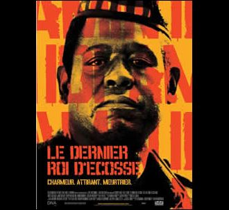 Affiche de 'Le Dernier roi d'Ecosse'.