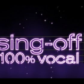 Sing-off : 100% vocal
