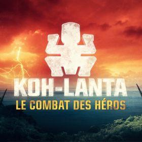 Koh-Lanta : Le combat des héros